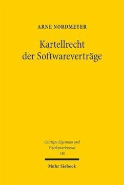 Kartellrecht der Softwareverträge - Nordmeyer, Arne