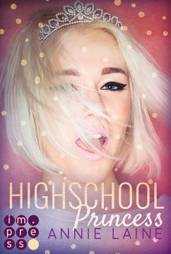 Highschool Princess. Verlobt wider Willen (eBook, ePUB)