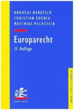 Europarecht - Haratsch, Andreas; Koenig, Christian; Pechstein, Matthias