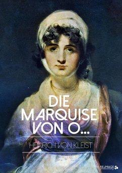 Die Marquise von O... (eBook, ePUB) - von Kleist, Heinrich