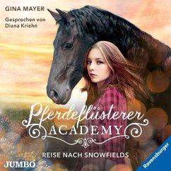 Reise nach Snowfields / Pferdeflüsterer Academy Bd.1 (MP3-Download) - Mayer, Gina