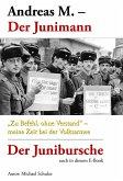 Andreas M. – Der Junimann (eBook, ePUB)