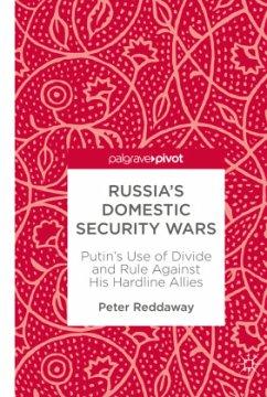 Russia's Domestic Security Wars - Reddaway, Peter
