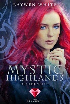 Druidenblut / Mystic Highlands Bd.1 - White, Raywen