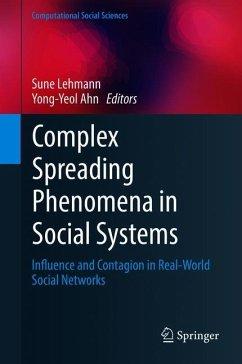 Complex Spreading Phenomena in Social Systems