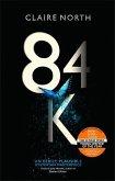 Eighty-Four K (84K)