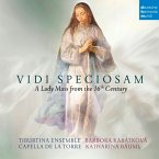 Vidi Speciosam-A Lady Mass From The 16th Century