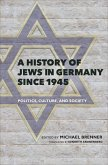 A History of Jews in Germany Since 1945 (eBook, ePUB)