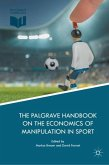 The Palgrave Handbook on the Economics of Manipulation in Sport