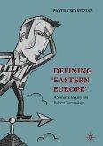 Defining 'Eastern Europe'