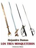 Los tres mosqueteros (eBook, ePUB)