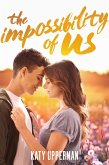 The Impossibility of Us (eBook, ePUB)