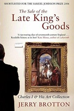 The Sale of the Late King's Goods (eBook, ePUB) - Brotton, Jerry