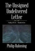 The Unsigned, Undelivered Letter