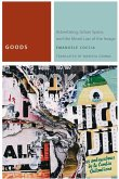 Goods: Advertising, Urban Space, and the Moral Law of the Image