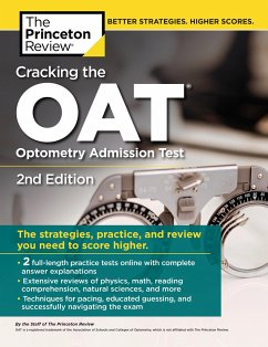 Cracking the Oat (Optometry Admission Test), 2n...