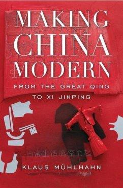 Making China Modern - Muhlhahn, Klaus
