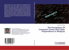 The Perceptions Of Computer Crimes And Cyber Preparedness In Malaysia