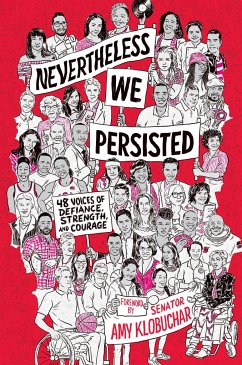 Nevertheless, We Persisted: 48 Voices of Defian...