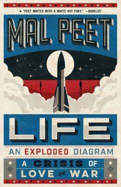 Life: An Exploded Diagram - Peet, Mal
