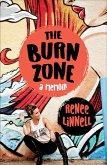 The Burn Zone: A Memoir