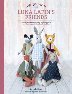 Sewing Luna Lapin´s Friends: Over 20 Sewing Pat...