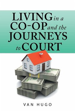 Living in a Co-Op and the Journeys to Court