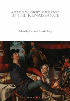 Cultural History of the Senses in the Renaissance