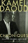 Chroniques: Selected Columns, 2010-2016
