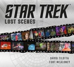 Star Trek: Lost Scenes - Tilotta, David; McAloney, Curt
