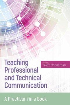 Teaching Professional and Technical Communicati...