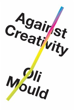 Against Creativity - Mould, Oli