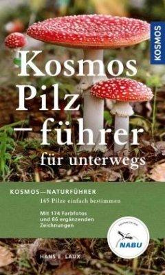 Kosmos Pilzführer für unterwegs (Mängelexemplar) - Laux, Hans E.