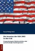 Die Invasion der USA 2003 in den Irak (eBook, PDF)