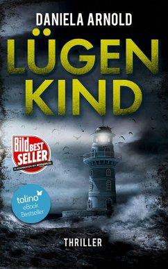 Lügenkind (eBook, ePUB) - Arnold, Daniela