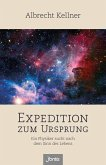 Expedition zum Ursprung (eBook, ePUB)