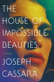 The House of Impossible Beauties (eBook, ePUB)