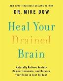 Heal Your Drained Brain (eBook, ePUB)