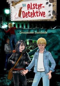 Die Alster-Detektive. Grausame Zustände