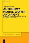 Autonomy, Moral Worth, and Right (eBook, ePUB)