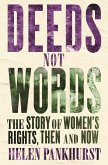Deeds Not Words (eBook, ePUB)