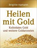 Heilen mit Gold (eBook, ePUB)