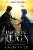 Immortal Reign (eBook, ePUB)