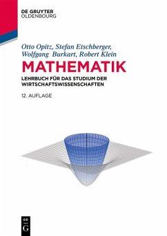 Mathematik (eBook, ePUB) - Opitz, Otto; Etschberger, Stefan; Burkart, Wolfgang R.; Klein, Robert