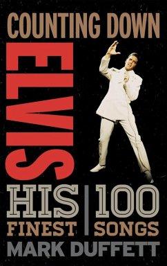 Counting Down Elvis (eBook, ePUB)
