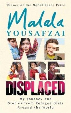 We Are Displaced - Yousafzai, Malala