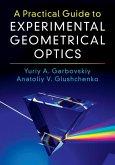 Practical Guide to Experimental Geometrical Optics (eBook, ePUB)
