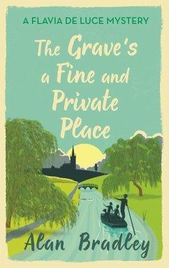 The Grave's a Fine and Private Place (eBook, ePUB) - Bradley, Alan