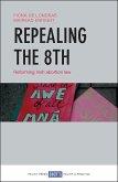 Repealing the 8th (eBook, ePUB)