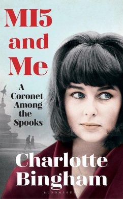 MI5 and Me (eBook, ePUB) - Bingham, Charlotte